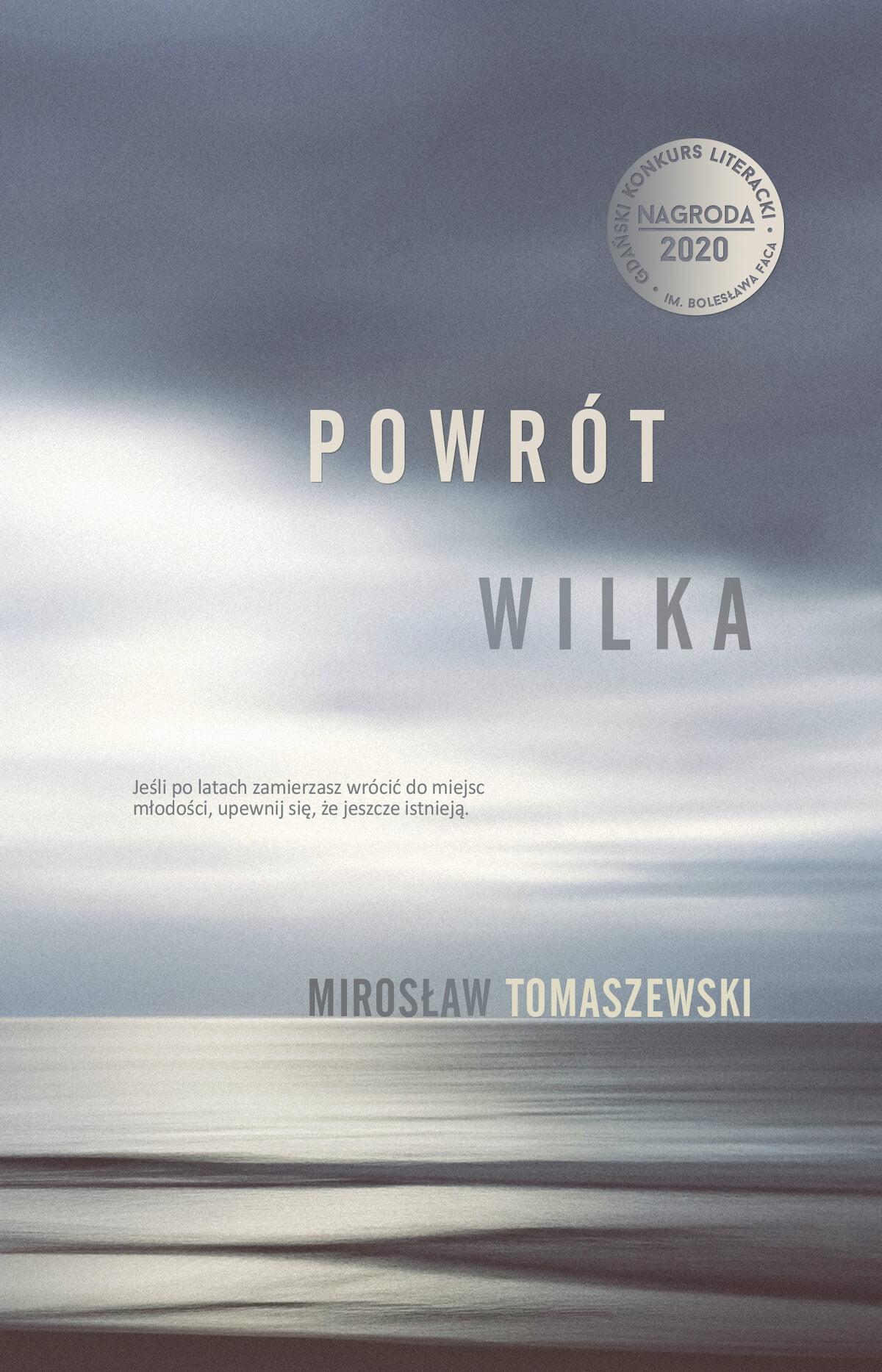 Dawno temu w Polsce, czyli rozmowa z autorem powieści Powrót Wilka